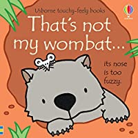 That's not my wombat... (That's not my...)