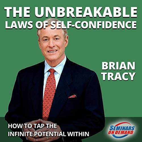 The Unbreakable Laws of Self-Confidence cover art