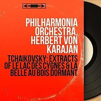 Tchaikovsky: Extracts of Le lac des cygnes & La belle au bois dormant (Mono Version)
