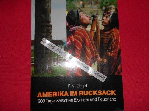 Amerika im Rucksack. 500 Tage zwischen Eismeer und Feuerland