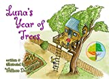 Luna's Year of Trees