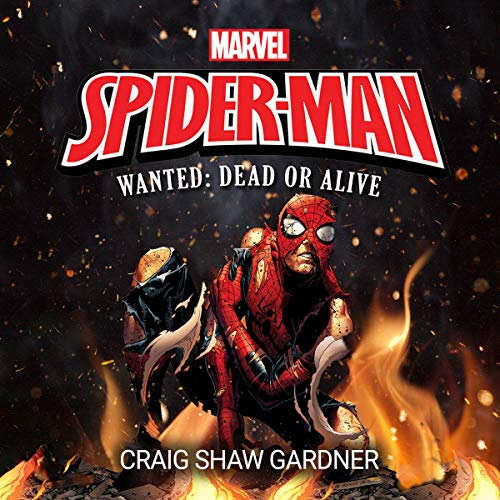 Spider-Man: Wanted: Dead or Alive audiobook cover art