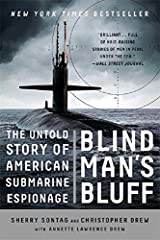Blind Man s Bluff The Untold Story of American Submarine Espionage