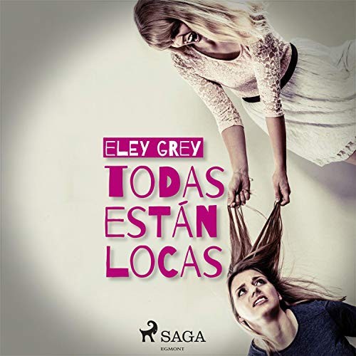 Todas están locas  By  cover art