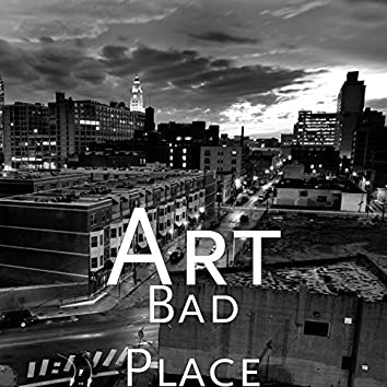 Bad Place