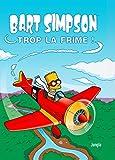 Bart Simpson - Tome 17 Trop la frime (17)
