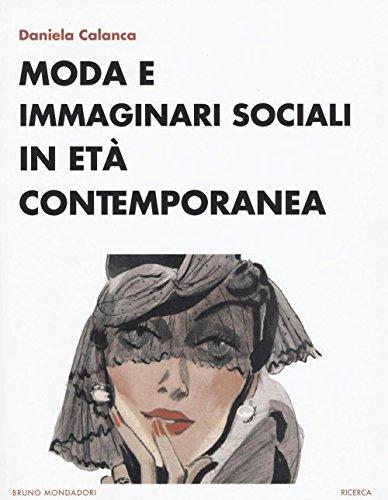 Moda e immaginari sociali in età contemporanea