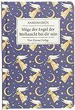 Möge der Engel der Weihnacht bei dir sein. Geschenkbuch von Anselm Grün (Geschenkbücher von Anselm Grün) - Anselm Grün