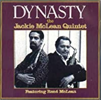 Dynasty by Jackie McLean Quintet (1990-07-28)