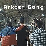 Arkeen Gang (feat. Dvnte, Furkan Özgür & Seyyah) Explicit