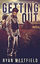 Best Getting Out: A Post-Apocalyptic EMP Survival Thriller (The EMP) Reviews