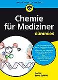 Chemie fur Mediziner fur Dummies (Für Dummies)