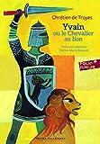Yvain ou Le Chevalier au lion - Folio Junior - 30/08/2012