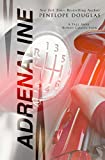 Adrenaline: A Fall Away Series Bonus Content Collection (English Edition)