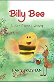 Billy Bee: Sugarplums and Honey