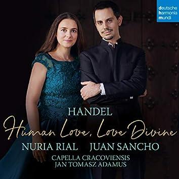 Handel - Human love, Love divine