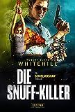 DIE SNUFF-KILLER: Thriller (Blackshaw 3)