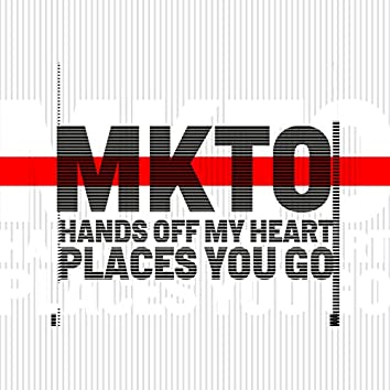 Hands off My Heart / Places You Go