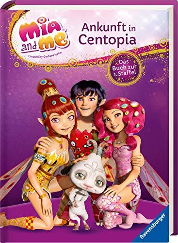 Mia and me: Ankunft in Centopia: Das Buch zur 1. Staffel