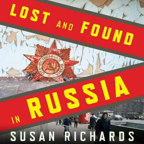 Lost and Found in Russia audiobook cover art