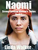 Naomi: Strong Choctaw Women
