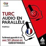 Turc audio en parallèle - Facilement apprendre le turc avec 501 phrases en audio en parallèle - Partie 2