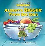 Albert's BIGGER Than Big Idea (Mouse Math ®)