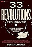Image of 33 Revolutions per Minute: A History of Protest Songs, from Billie Holiday to Green Day