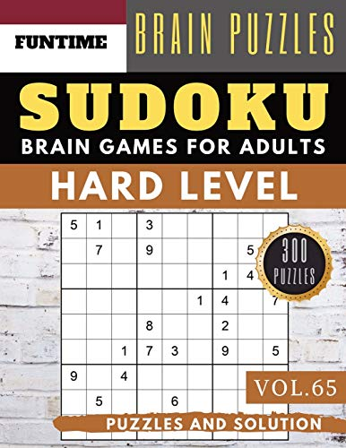Hard Sudoku: Huge 300 hard SUDOKU puzzle books | sudoku hard to extreme difficulty Maths Book to Challenge Your Brain for Adult and Senior (hard sudoku puzzle books Vol.65)