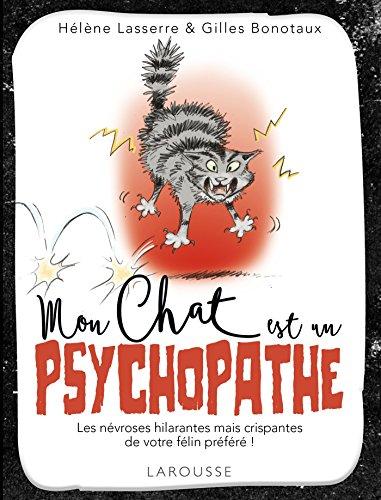 Le livre Mon chat est un psychopathe