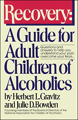 Free Ebook Recovery A Guide For Adult Children Of Alcoholics By