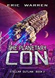 The Planetary Con (Stellar Outlaw Book 2) (English Edition)