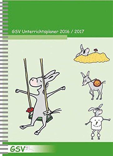 GSV Unterrichtsplaner für Grundschullehrer (DIN A5) 2016/17