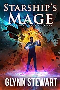 Starship's Mage by [Glynn Stewart]