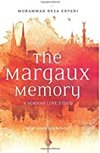 The Margaux Memory: A Persian Love Story