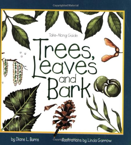 Trees, Leaves & Bark (Take Along Guides)