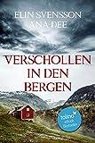Verschollen in den Bergen: Ein Schweden-Krimi (Bergström & Viklund 1)