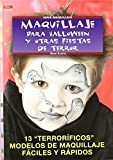 Serie Maquillaje. Maquillaje Para Halloween Y Otras Fiestas De Terror - Número 1 (Cp Serie Maquillaje (drac)) de René Reiche (18 feb 2013) Tapa blanda