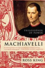 Machiavelli: Philosopher of Power (Eminent Lives)