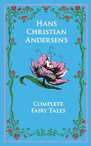 Hans Christian Andersen's Complete Fairy Tales (Leather-bound Classics) (English Edition)