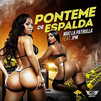 Ponteme de Espalda (feat. JPM)