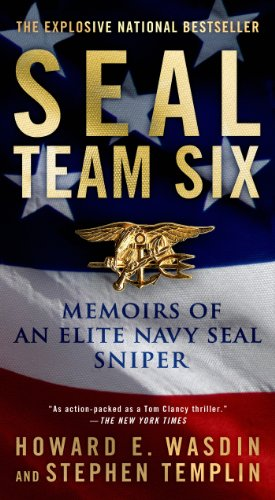 SEAL TEAM 6: Memoirs of an Elite Navy Seal Sniper