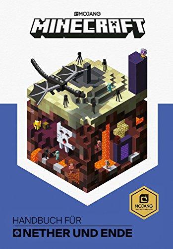 Minecraft, Handbuch für Nether und Ende: Ein offizielles Minecraft-Handbuch