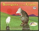 Borreguita And The Coyote (Turtleback School & Library Binding Edition) (Reading Rainbow Books)