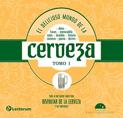El delicioso mundo de la cerveza I (Vicios nº 3) (Spanish Edition)
