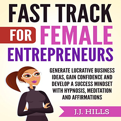 Fast Track for Female Entrepreneurs audiobook cover art