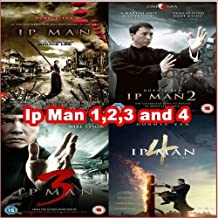 Ip Man 1,2,3 and 4