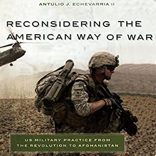 Reconsidering the American Way of War audiobook cover art