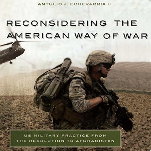 Reconsidering the American Way of War cover art