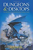 Dungeons and Desktops - Cover